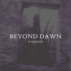 Beyond Dawn - Bygones - CD