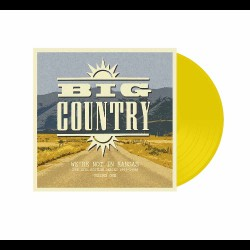 Big Country - We're Not In Kansas Vol.1 - DOUBLE LP GATEFOLD COLOURED