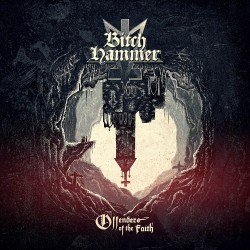 Bitchhammer - Offenders Of The Faith - CD
