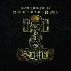 Black Label Society - Order of the Black - CD