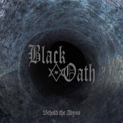 Black Oath - Behold The Abyss - LP Gatefold Coloured