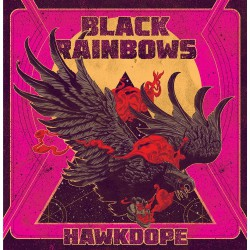 Black Rainbows - Hawkdope - CD DIGIPAK