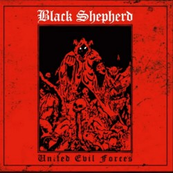 Black Shepherd - United Evil Forces - CD