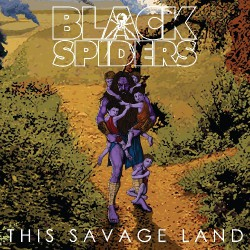 Black Spiders - This Savage Land - LP COLOURED