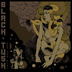Black Tusk - Set The Dial - CD DIGIPAK