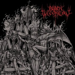 Black Witchery - Inferno Of Sacred Destruction - CD + DVD