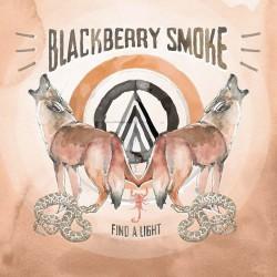 Blackberry Smoke - Find A Light - CD DIGIPAK