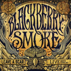 Blackberry Smoke - Leave A Scar Live North Carolina - 2CD + DVD digipak