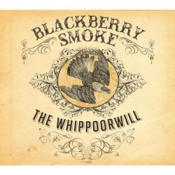 Blackberry Smoke - The Whippoorwill - CD DIGIPAK