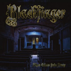 Blackfinger - When Colors Fade Away - LP