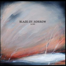 Blaze Of Sorrow - Echi - LP