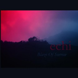 Blaze Of Sorrow - Echi - CD