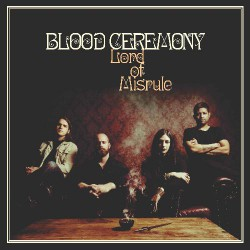 Blood Ceremony - Lord Of Misrule - CD