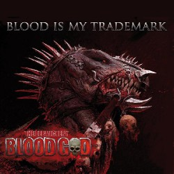 Blood God - Blood is my Trademark - 2CD DIGIPAK