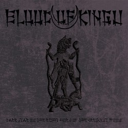 Blood Of Kingu - Dark Star On The Right Horn Of The Crescent Moon - CD