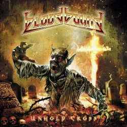 Bloodbound - Unholy Cross - LP Gatefold Coloured