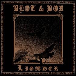 Blot & Bod - Ligaeder - LP