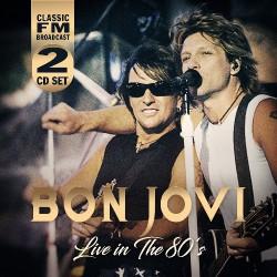 Bon Jovi - Live In The 80's - DOUBLE CD