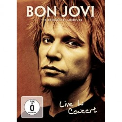 Bon Jovi - The Broadcast Archives - Live In Concert - DVD