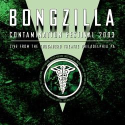 Bongzilla - Contamination festival 2003 - CD
