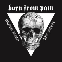 Born From Pain - Dance With The Devil - CD DIGIPAK