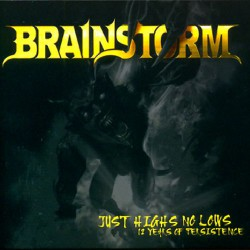 Brainstorm - Just Highs No Lows - 12 Years Of Persistence - DCD DIGIPACK