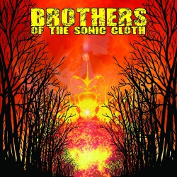 Brothers Of The Sonic Cloth - Brothers Of The Sonic Cloth - CD