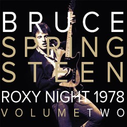 Bruce Springsteen - Roxy Night 1978 Volume Two - DOUBLE LP Gatefold