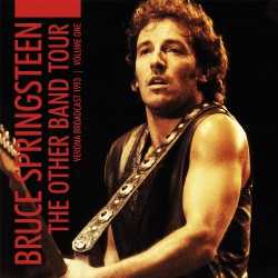 Bruce Springsteen - The Other Band Tour - Volume One - DOUBLE LP Gatefold
