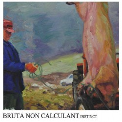 Bruta Non Calculant - Instinct - CD DIGISLEEVE
