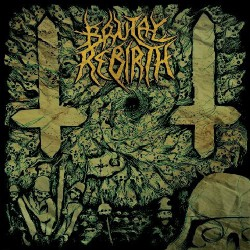 Brutal Rebirth - ...From Despotism to Chaos - CD