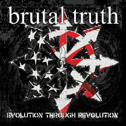 Brutal Truth - Evolution Through Revolution - CD