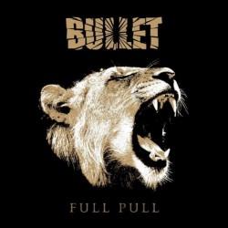 Bullet - Full Pull - CD