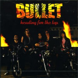 Bullet - Heading for the Top - CD