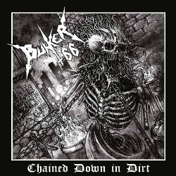Bunker 66 - Chained Down In Dirt - CD