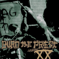 Burn The Priest - Legion: XX - CD