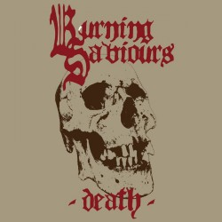 Burning Saviours - Death - LP COLOURED