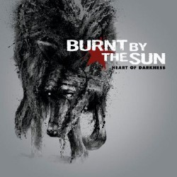 Burnt By The Sun - Heart of Darkness - CD