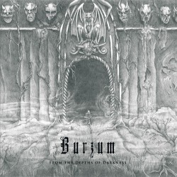 Burzum - From the Depths of Darkness - DOUBLE LP Gatefold