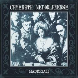 Camerata Mediolanense - Madrigali - 2CD DIGIPAK