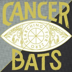 Cancer Bats - Searching For Zero - LP