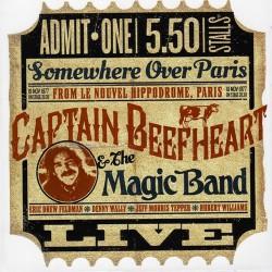 Captain Beefheart & The Magic Band - Somwhere Over Paris - DOUBLE LP Gatefold
