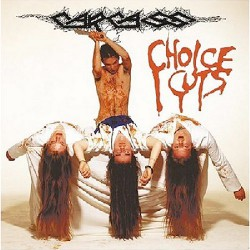 Carcass - Choice Cuts - CD