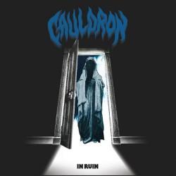 Cauldron - In Ruin - LP
