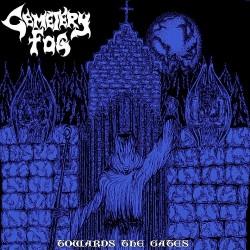 Cemetery Fog - Towards The Gates - CD