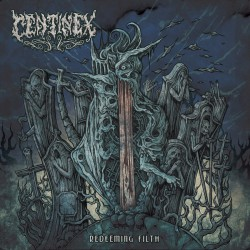 Centinex - Redeeming Filth - CD DIGIPAK