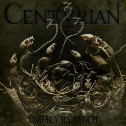 Centurian - Contra Rationem - CD