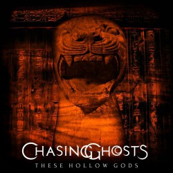 Chasing Ghosts - These Hollow Gods - CD