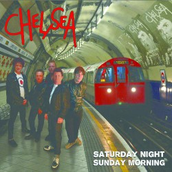 Chelsea - Saturday Night Sunday Morning - CD