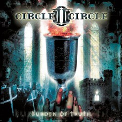 Circle II Circle - Burden of Truth - CD
